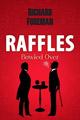 Raffles bowled over